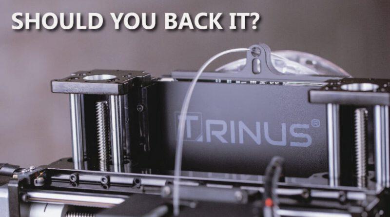Should you Back it? Trinus 3D Printer / Laser Engraver