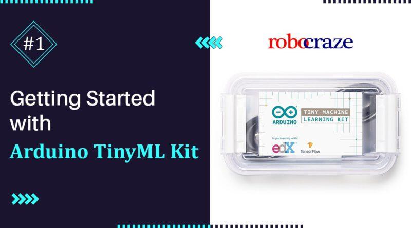 Arduino TinyML Kit Tutorial # 1: Inleiding tot Arduino Nano 33 BLE Sense