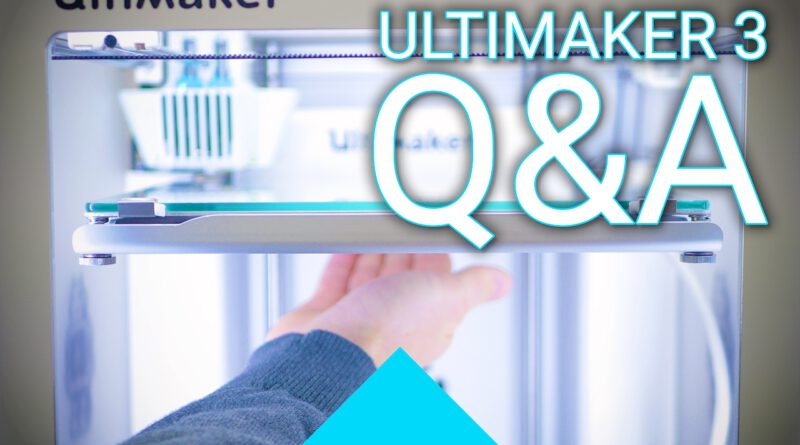 Ultimaker 3 Q&A: Things I left out in the review!